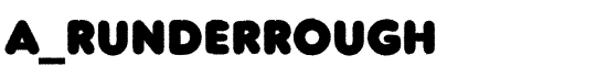 a_RunderRough - Download Thousands of Free Fonts at FontZone.net